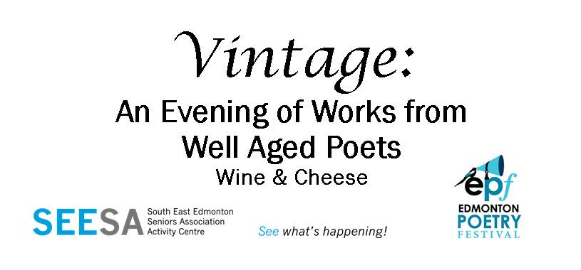 Vintage: An evening of works from well-aged poets