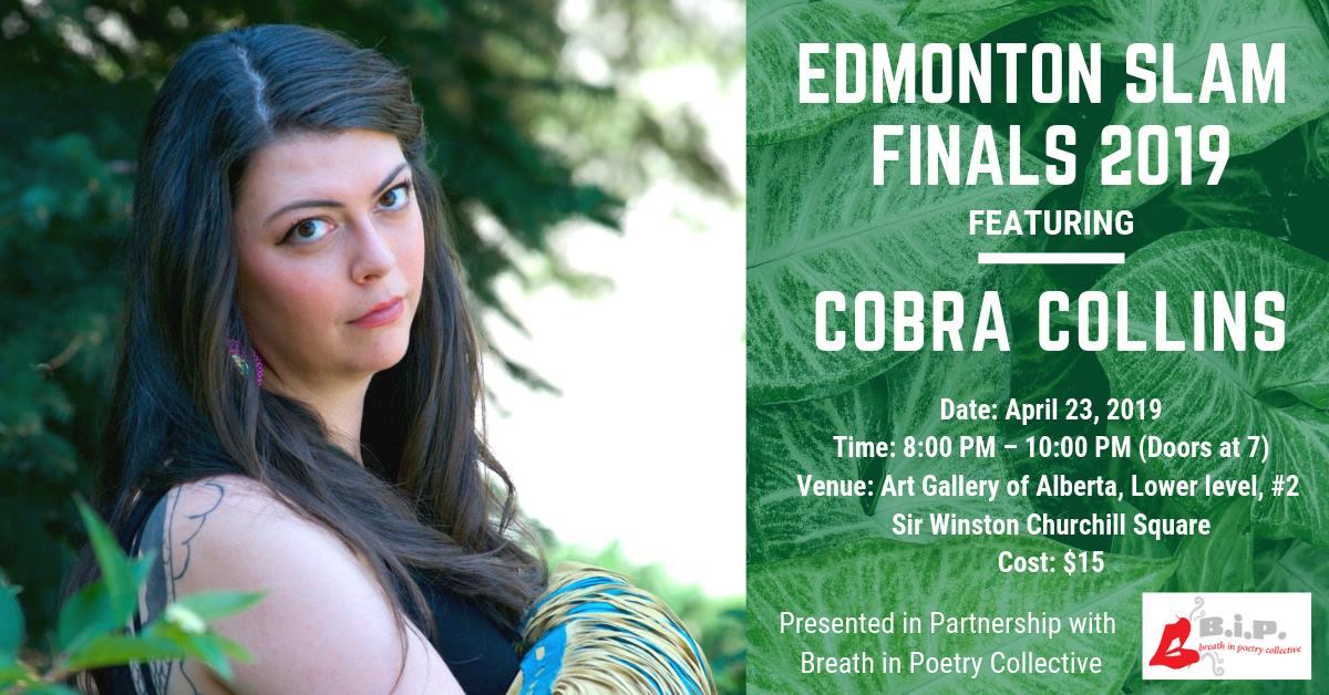 Edmonton Slam Finals 2019 ft Cobra Collins