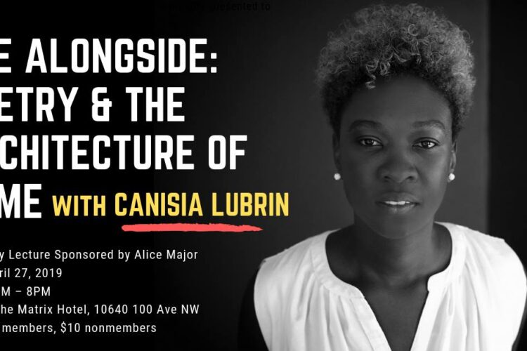 The Alongside: Poetry & the Architecture of Home with Canisia Lubrin