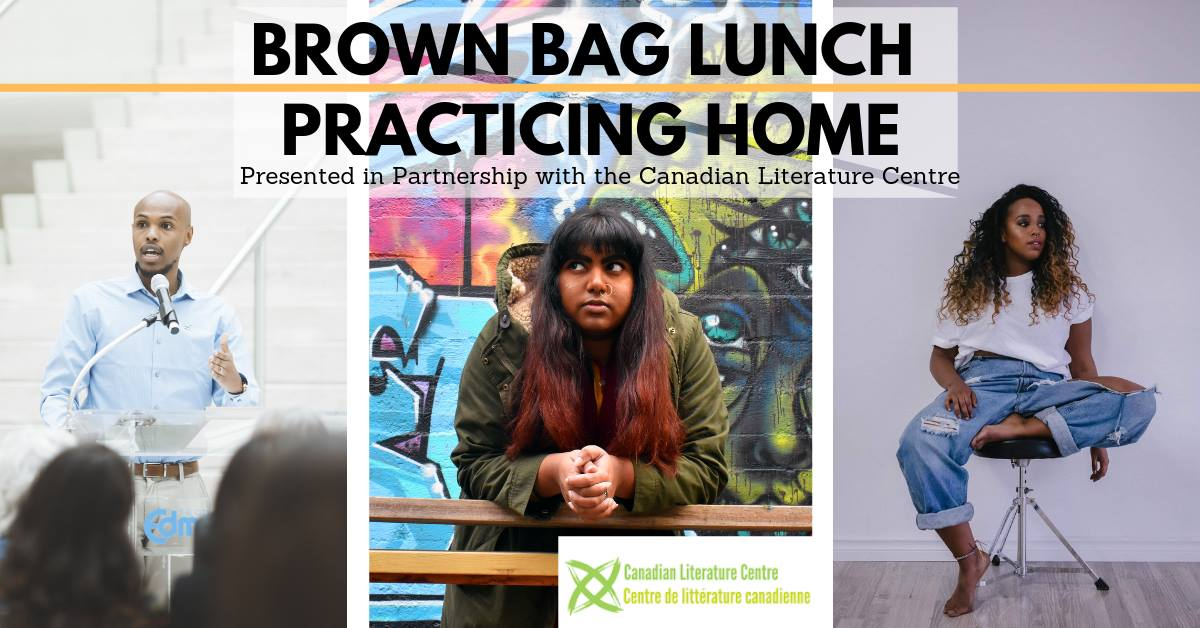 Brown Bag Lunch: Practicing Home