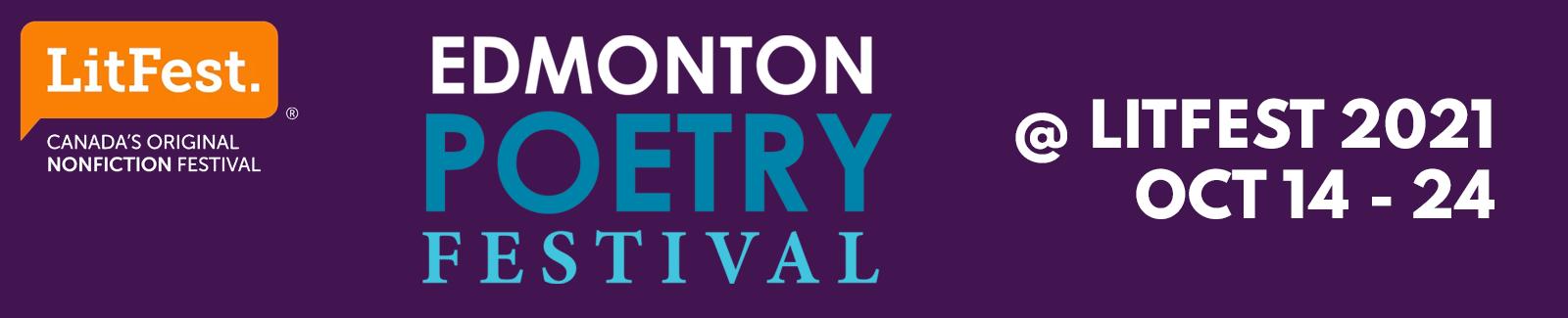 Edmonton Poetry Festival @ LitFest 2021 Oct 14-24,2021
